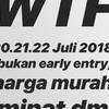2 TIKET WE THE FEST (WTF) 20-22 Juli 2018