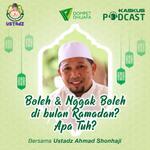 Boleh & Nggak Boleh di bulan Ramadan? Apa tuh?