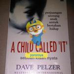 novel-a-child-called-it-dave-pelzer-penyiksaan-anak-child-abuse