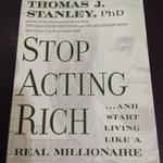 stop-acting-rich-and-start-living-like-a-real-millionaire