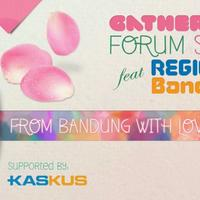 fr-gathering-forum-sista-feat-reg-bandung--quotfrom-bandung-with-lovequot