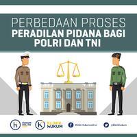 perbedaan-proses-peradilan-pidana-bagi-tni-dan-polri
