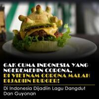 gak-cuma-indonesia-yang-ngeremehin-corona-di-vietnam-corona-malah-dijadiin-burger