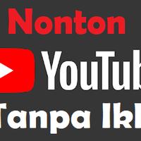 nonton-video-di-youtube-tanpa-iklan-begini-caranya