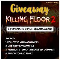 giveaway-game-killing-floor-2-di-egs-bukan-giveaway-ala-artis-yutub