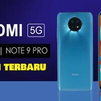 redmi-note-9-5g-dan-redmi-note-9-pro-5g-bakal-diluncurkan-versiterbaru