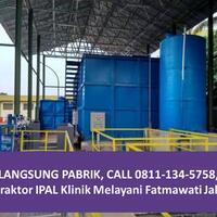call-0811-134-5758-kontraktor-ipal-klinik-melayani-fatmawati-jakarta