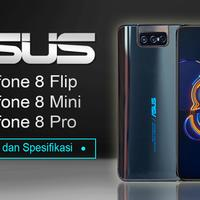 asus-zenfone-8-flip--8-mini--8-pro-siap-rilis-di-indonesia-harga-dan-spesifikasi