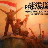 hidoep-itoe-perdjoeangan-mentjapai-tjita-tjita-war-story