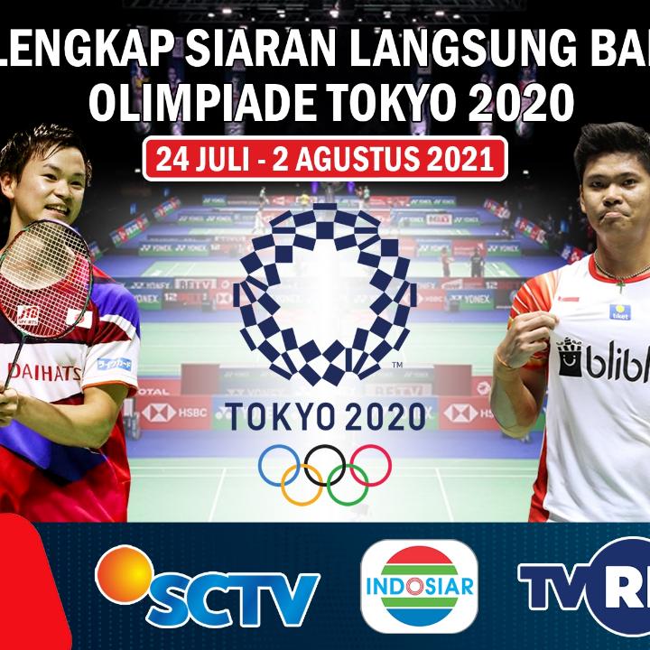 Yuk di Save!! Jadwal Siaran Langsung Badminton di Ajang Olimpiade Tokyo 2021