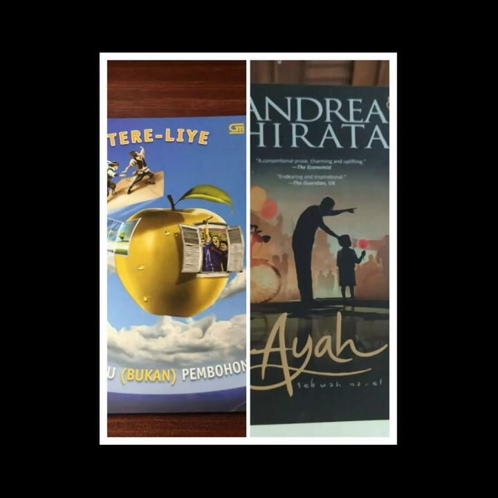 """Membandingkan Buku """"Ayah"""" dari Penulis Beken; Tere Liye dan Andrea Hirata"""