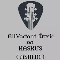 allvariant-music-on-kaskus-asikin