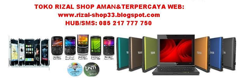 JUAL HANDPHONE,LAPTOP,CAMERA,IPHONE,IPAD,PROMOSI HANYA DI TOKO RIZAL SHOP BATAM