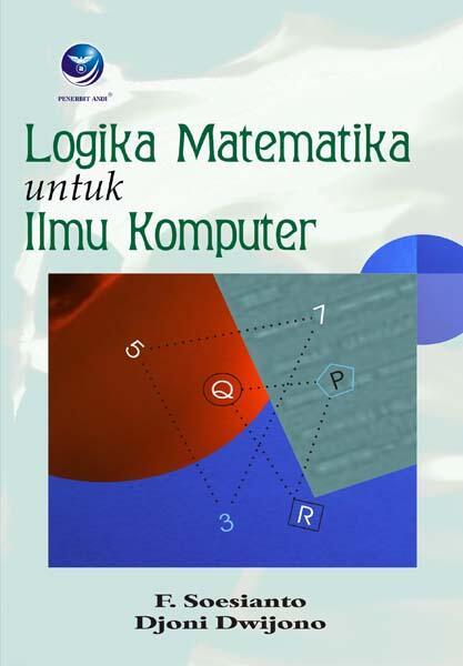 Logika Matematika untuk Ilmu Komputer