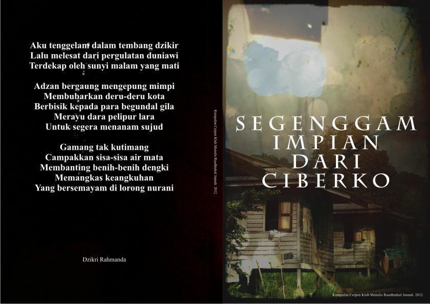 """Antologi Cerpen """"Segenggam Impian Dari Ciberko"""" karya SMPIT RJ Cilegon"""