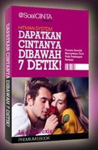 Ebook Dapatkan Cintanya dibawah 7 Detik (Cinta Pada Pandangan Pertama) Full Version !