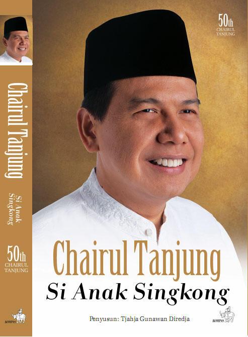 "Jual Buku ""Chairul Tanjung: Si Anak Singkong"""