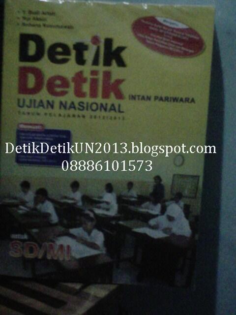 Buku Detik Detik Ujian Nasional SD SMP SMA 2013