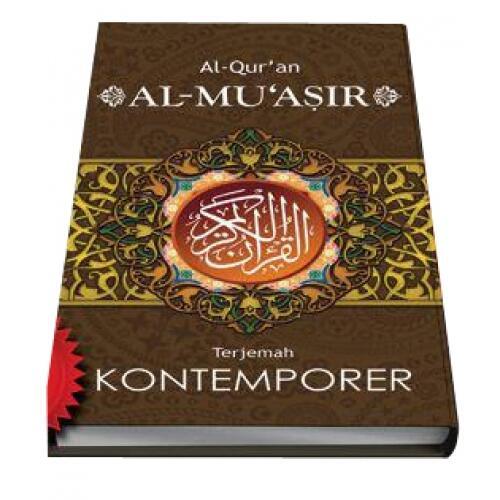 Terjemah Quran Kontemporer Al-Mu'asir
