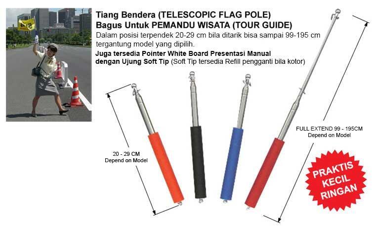 Tiang Bendera - Flag Pole - Bagus Untuk Pemandu Wisata/ Tour Guide