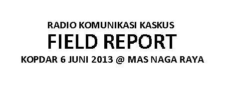 [FIELD REPORT] Kopdar RAKKUS 6 Juni 2013 @ Mas Naga Raya, Cikunir - Bekasi