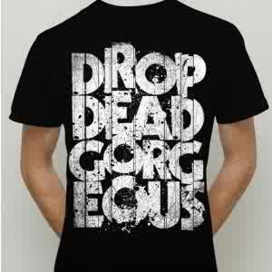 T SHIRT / TEES DROP DEAD
