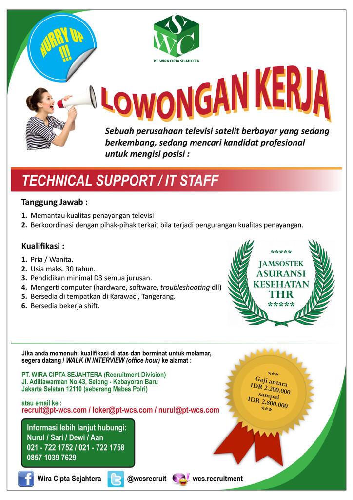 LOWONGAN TECHNICAL SUPPORT/IT STAFF