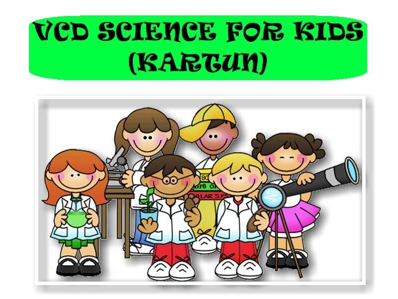 Science for kids – Video ilmu pengetahuan untuk anak (ADA BONUSNYA)