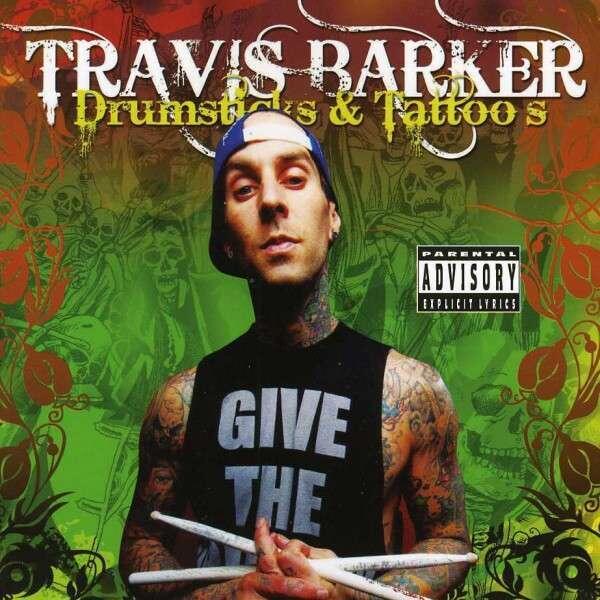 TRAVIS BARKER - DRUMSTICK AND TATTOOS [ Free Download ]