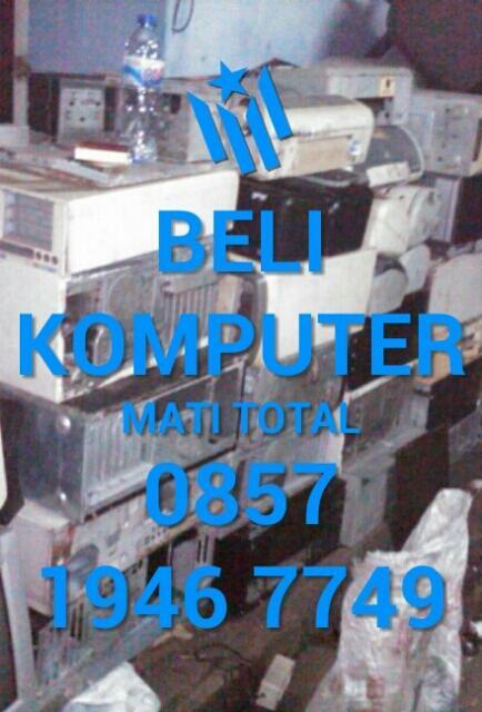 Dibeli Rongsokan Komputer, Laptop, Notebook, Dll Daerah Jakarta