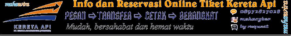 Info Gratis dan Reservasi Online Tiket Kereta Api