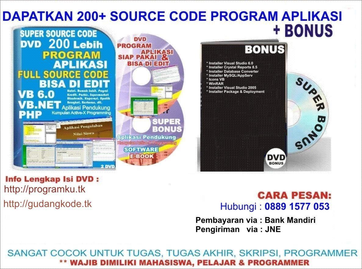DVD Kumpulan 200 lebih Source Code Aplikasi VB6,VB.NET,PHP.. TERLENGKAP DAN TERMURAH