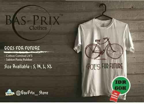 "Pre-order T-shirt ""Goes For Future"" High Quality Murah!"