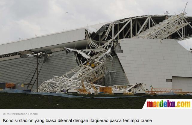 ~๑๑.Stadion Piala Dunia 2014 di Brazil Ambruk..๑๑~