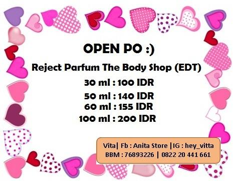 Open Pre Order Reject parfum The Body Shop, Murah meriah :)