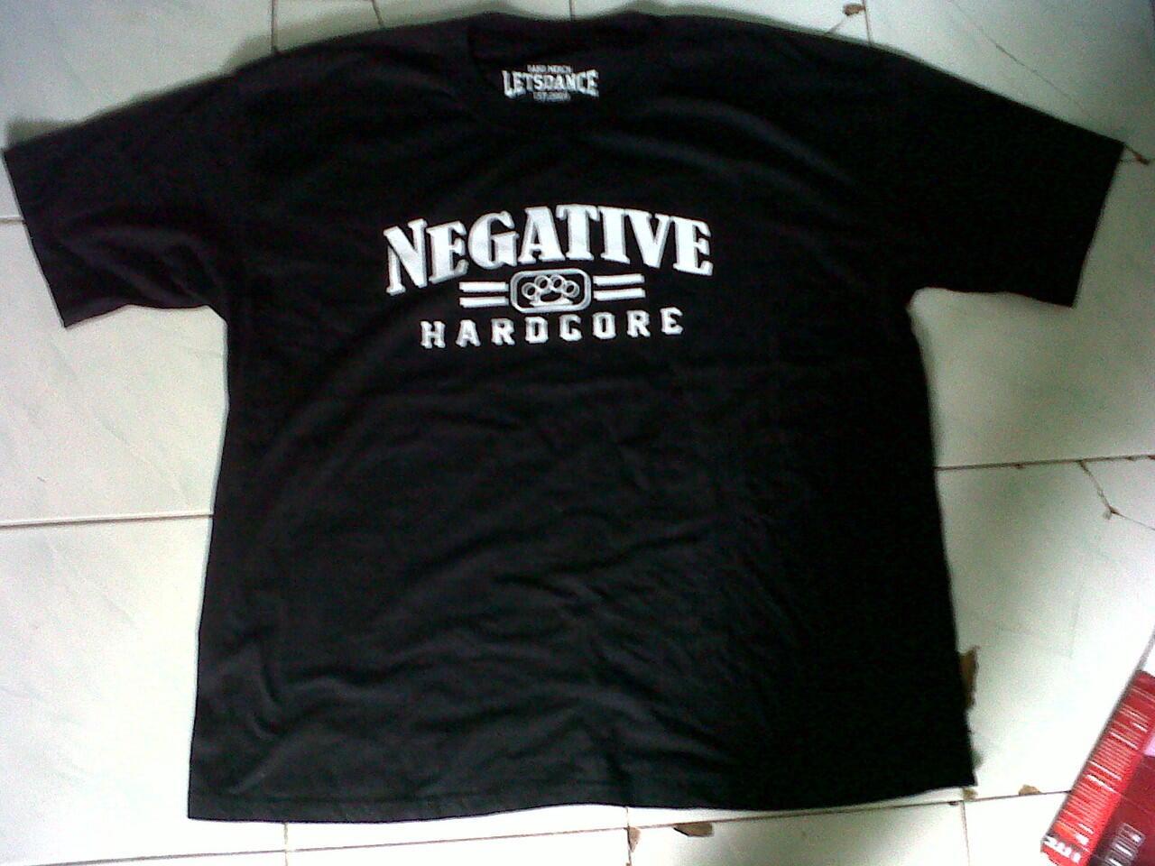 Kaos Negative Hardcore Murah !!