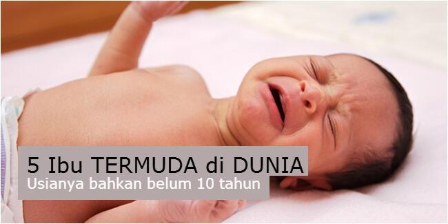 ~๑๑.5 Ibu Termuda di Dunia, Berusia Sangat Belia.๑๑~
