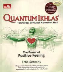 The Secret of Quantum Ikhlas