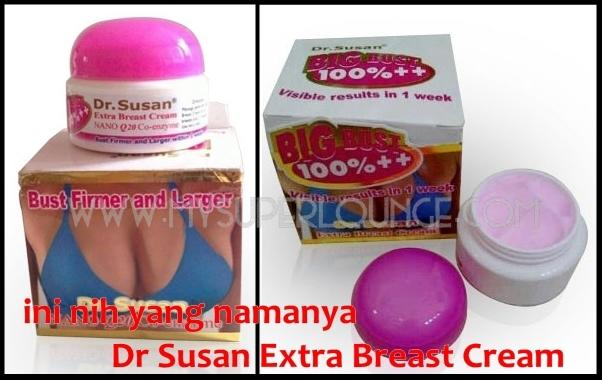 Misteri Produk Dr.Susan Breast Cream
