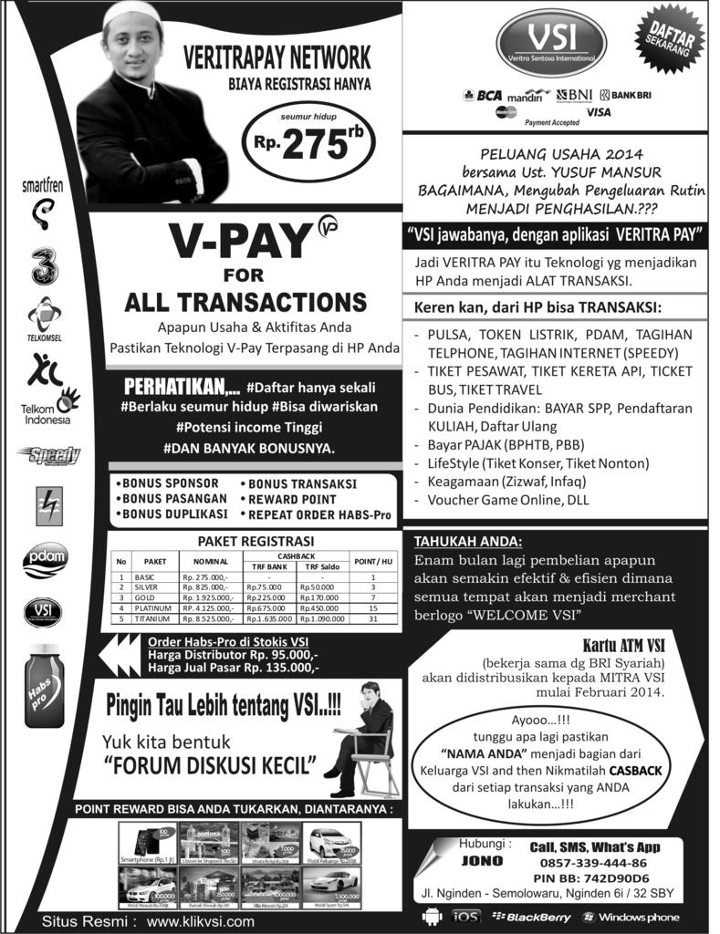 "PELUANG USAHA 2014 ""VSI-VPAY"" (Veritra Sentosa Internasional)"