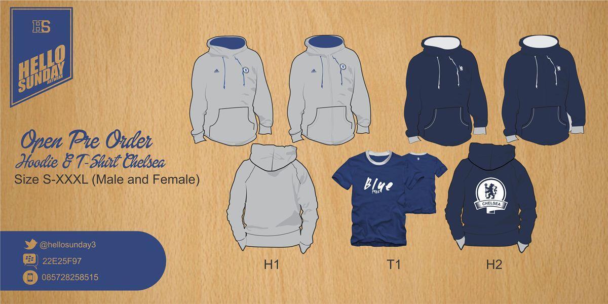Pre Order Hoodie Chelsea + T-Shirt. Cuma 1 kali produksi. Fans Chelsea masuk!!!!