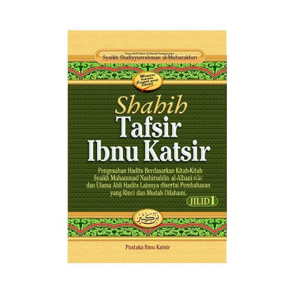 BUKU SHAHIH TAFSIR IBNU KATSIR EDISI LENGKAP JILID 1-9 PUSTAKA IBNU KATSIR