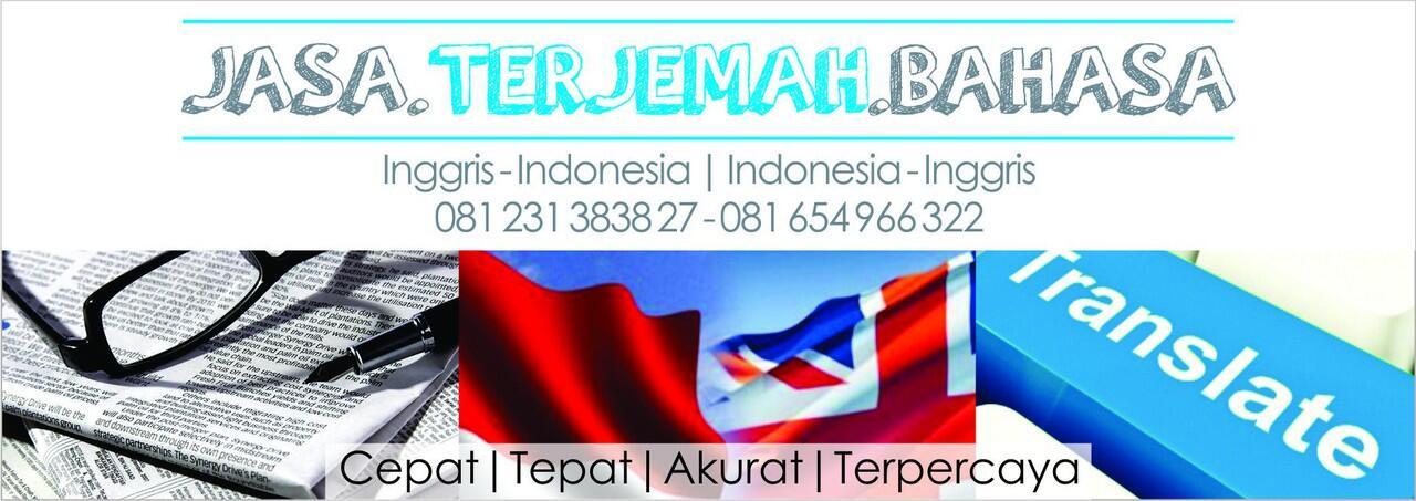 Translate Bahasa Indonesia, Translate Inggris Indonesia, Terjemahan Bahasa Inggris