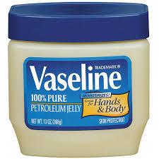 vaseline (pure petroleum jelly)