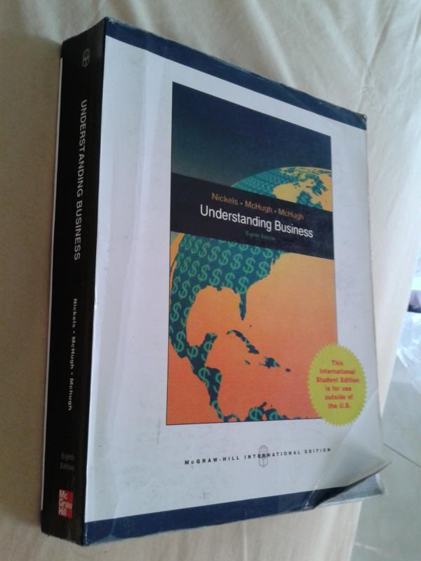 UNDERSTANDING BUSINESS (Nickels, McHugh, McHugh) 8th Edition