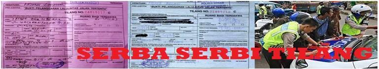 Mengenal Lebih Dekat Serba Serbi Tilang