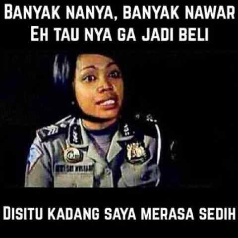 SELLER Ngakak Yuk! BUYER Harus Tobat Abis Baca Meme ini :p