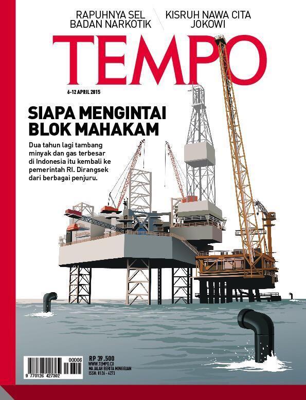 Majalah TEMPO — Senin, 6 April 2015 (Siapa Mengintai Blok Mahakam)