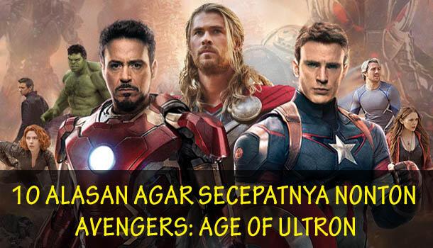 10 Alasan Segera Nonton Avengers: Age of Ultron, #7 Paling Penting