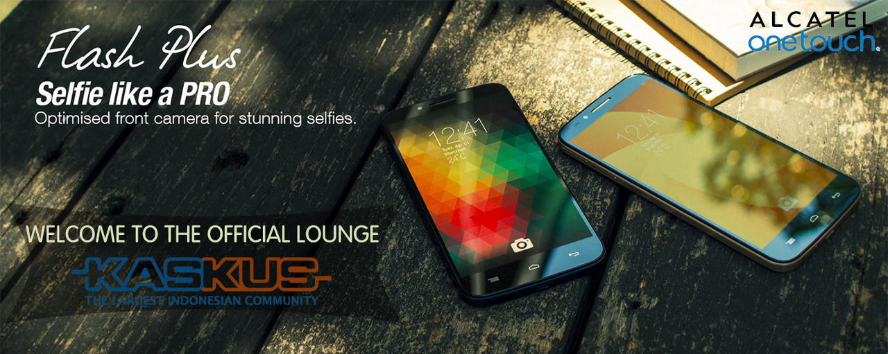 [OFFICIAL LOUNGE] ALCATEL ONETOUCH FLASH PLUS - Like A Pro!